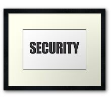 Security bodyguard Framed Print