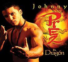 Johnny Prez - El Dragón by Artist  System