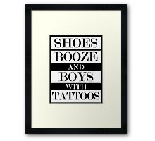 Shoes Booze Tattoos Framed Print