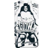 GLOW - Good Girls  iPhone Case/Skin