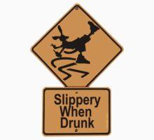 SLIPPERY WHEN DRUNK by wick