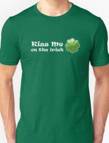 Kiss me on the Irish T-Shirt