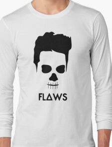 All of your flaws Long Sleeve T-Shirt
