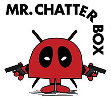 Deadpool - Mr Chatterbox Photographic Print