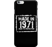 Made In 1971 Aged To Perfection - Tshirts & Hoodies iPhone Case/Skin