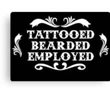 Tattooed Bearded Employed Canvas Print