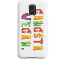 Gangsta Vegan...nothing with a face! Samsung Galaxy Case/Skin