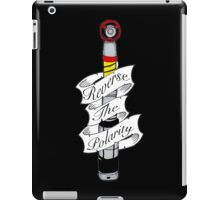 """Reverse The Polarity"" iPad Case/Skin"