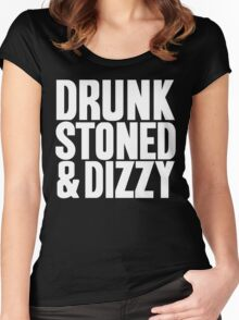 Drunk Stoned And Dizzy Women's Fitted Scoop T-Shirt