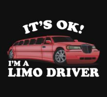 It's OK Im A Limo Driver Kids Tee
