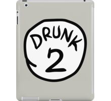 Drunk 2 iPad Case/Skin
