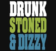 Drunk Stoned And Dizzy One Piece - Short Sleeve