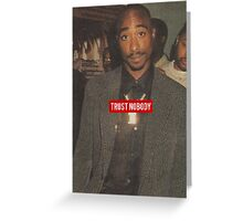 Trust Nobody Greeting Card