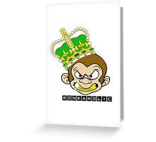 Monkaholic king  Greeting Card