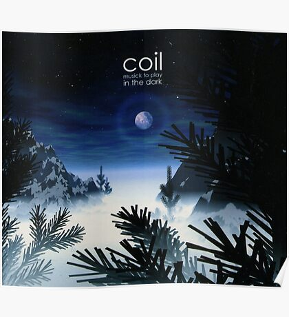 Coil - Musick To Play In The Dark Poster