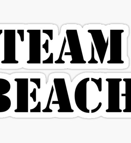 TEAM BEACH Basic Tees, Tanks, & Hoodies (Black Text) Sticker