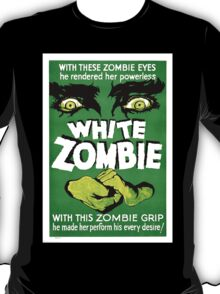 White Zombie (Vintage Movie Poster) T-Shirt