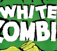 White Zombie (Vintage Movie Poster) Sticker
