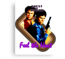 Brock and Chest- Feel the Heat Canvas Print