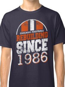 Chicago Football Rebuilding Classic T-Shirt