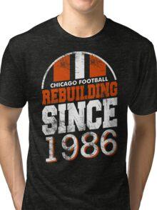 Chicago Football Rebuilding Tri-blend T-Shirt