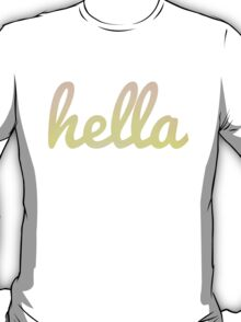 hella letters T-Shirt