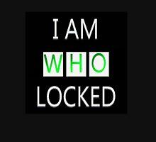 I Am Who Locked Unisex T-Shirt