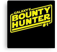Galaxy's #1 Bounty Hunter Canvas Print