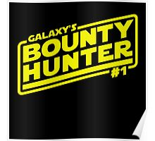 Galaxy's #1 Bounty Hunter Poster