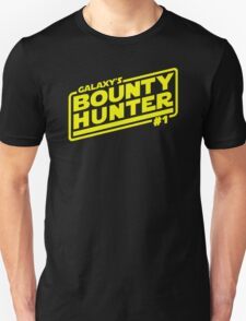 Galaxy's #1 Bounty Hunter T-Shirt