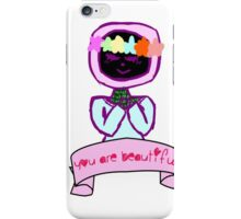 for people who are sad how they look!  iPhone Case/Skin