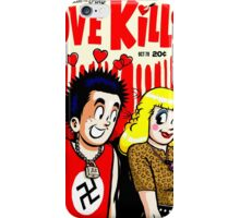 The Filth and The Fury: Love Kills iPhone Case/Skin