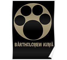 Bartholomew Kuma One Piece Poster