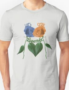 Lets Grow Together 1.0 T-Shirt
