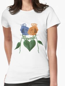 Lets Grow Together 1.0 Womens Fitted T-Shirt