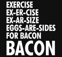Exercise To Bacon by Djazzstars