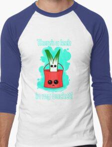 Leek in my bucket Men's Baseball ¾ T-Shirt