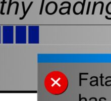 Please wait, sympathy loading computer error Sticker