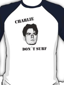 Charlie don't surf - Mashup T-Shirt