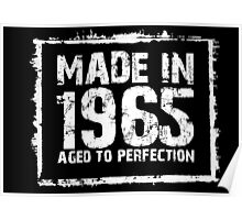 Made In 1965 Aged To Perfection - Funny Tshirts Poster