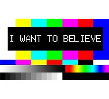 I want to believe - TV Photographic Print