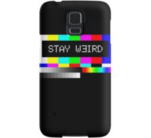 Stay weird Samsung Galaxy Case/Skin