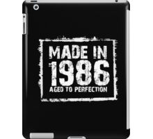 Made In 1986 Aged To Perfection - Funny Tshirts iPad Case/Skin
