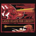 LASERS FOR LIBERTY!! by LazerBears