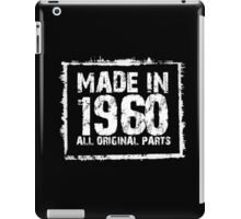 Made In 1960 All Original Parts - Custom Tshirts iPad Case/Skin