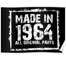 Made In 1964 All Original Parts - Custom Tshirts Poster