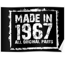 Made In 1967 All Original Parts - Custom Tshirts Poster