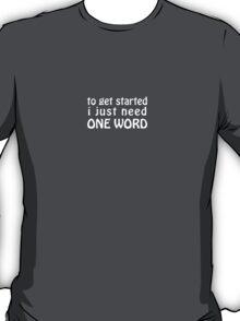 Self-Starter T-Shirt
