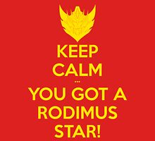 You Got A Rodimus Star! Unisex T-Shirt