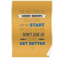 The Road to Good Shows Poster
